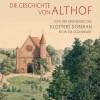 Die Geschichte von Althof – Von der Gründung des Klosters Doberan bis in die Gegenwart