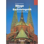 Wege zur Backsteingotik
